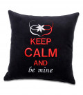 Pernă decorativă cu mesaj KEEP CALM AND be mine